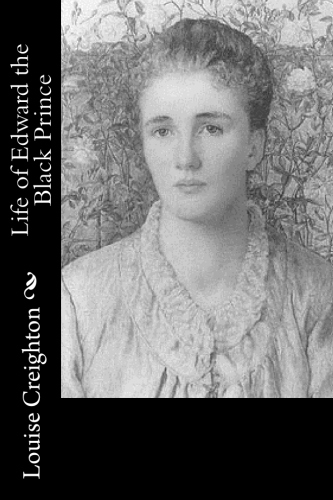 Life of Edward the Black Prince by Louise Creighton.jpg
