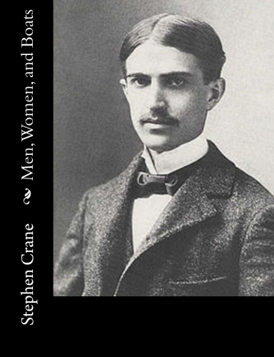 Men, Women, and Boats by Stephen Crane.jpg