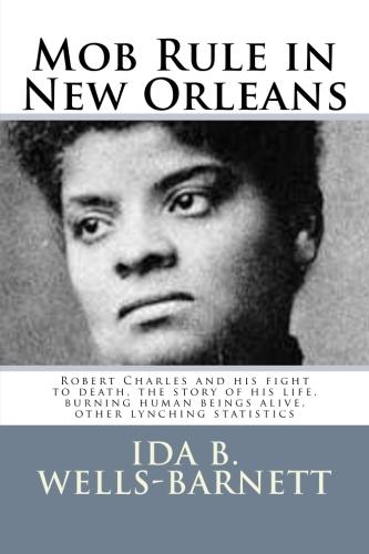 Mob Rule in New Orleans by Ida B. Wells-Barnett.jpg