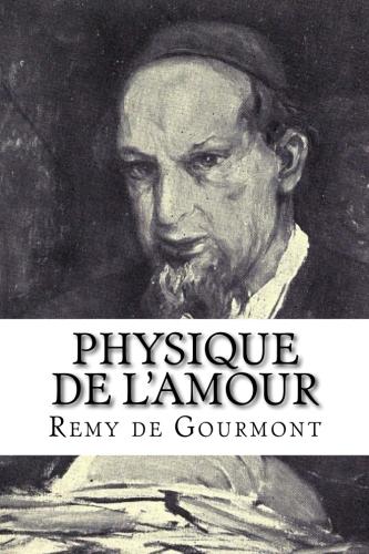 Physique de l'Amour by Remy de Gourmont.jpg