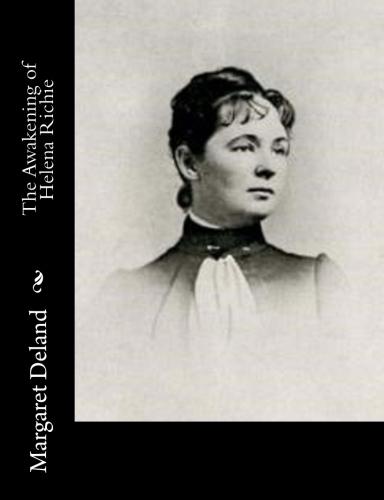 The Awakening of Helena Richie by Margaret Deland.jpg