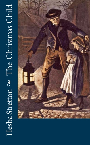 The Christmas Child by Hesba Stretton.jpg