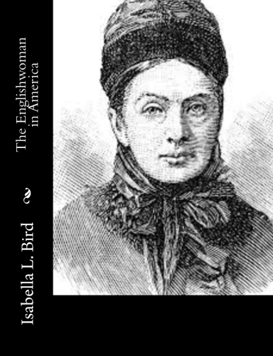 The Englishwoman in America by Isabella L. Bird.jpg