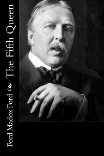The Fifth Queen by Ford Madox Ford.jpg