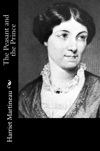 The Peasant and the Prince by Harriet Martineau.jpg