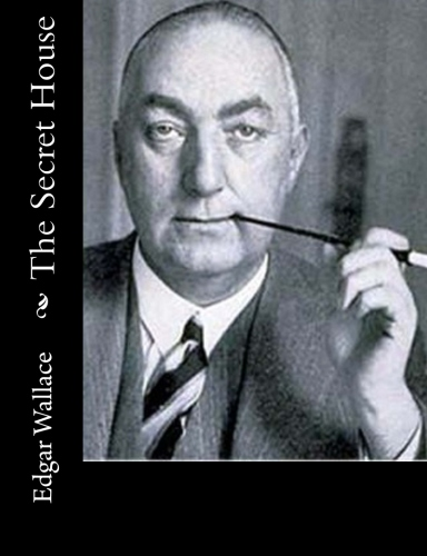 The Secret House by Edgar Wallace.jpg