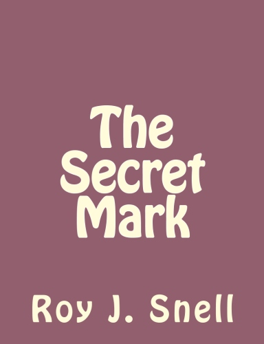 The Secret Mark by Roy J. Snell.jpg