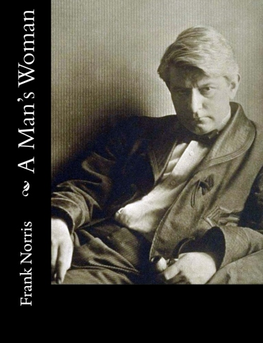 A Man's Woman by Frank Norris.jpg