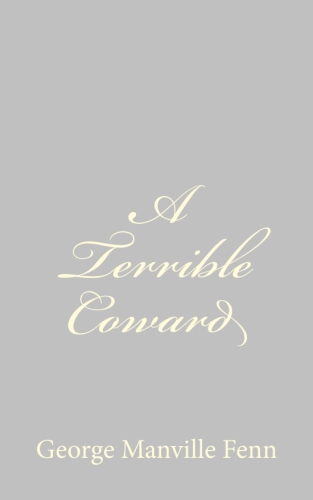 A Terrible Coward by George Manville Fenn