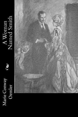 A Woman Named Smith by Marie Conway Oemler.jpg