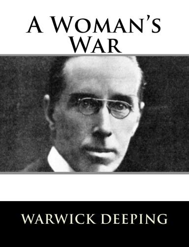 A Woman's War by Warwick Deeping.jpg