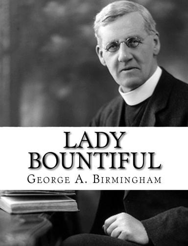 Lady Bountiful by George A. Birmingham