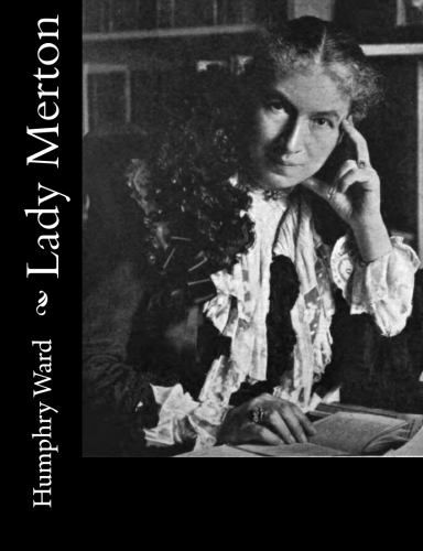 Lady Merton by Humphry Ward Mrs.
