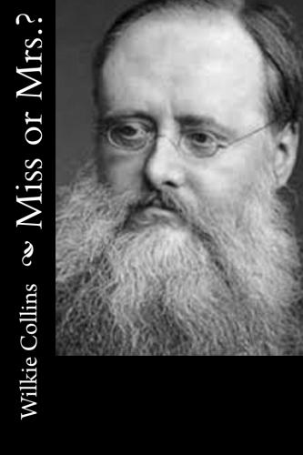 Miss or Mrs. by Wilkie Collins.jpg