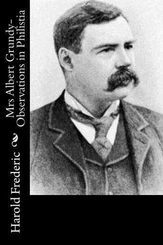 Mrs Albert Grundy-Observations in Philistia by Harold Frederic.jpg