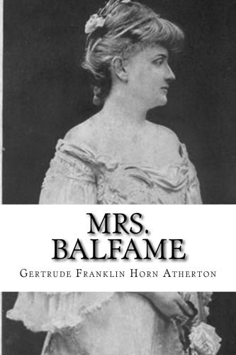 Mrs. Balfame by Gertrude Franklin Horn Atherton.jpg