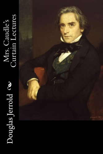 Mrs. Caudle's Curtain Lectures by Douglas Jerrold.jpg