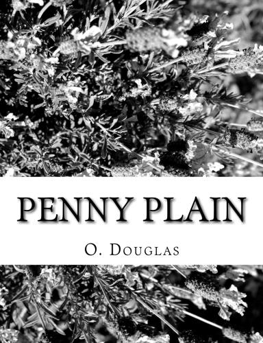 Penny Plain by O. Douglas