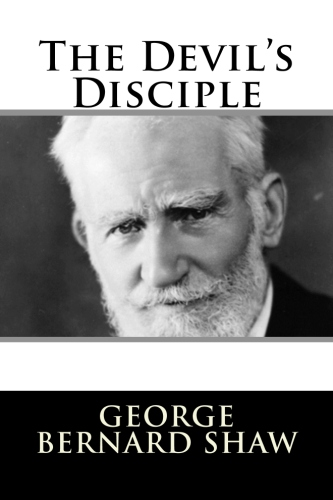 george bernard shaws the devils disciple essay If you are searched for a ebook by george bernard shaw plays for puritans: the devils disciple caesar and cleopatra captain brassbounds conv (penguin plays) in pdf format, then you have come on to the.