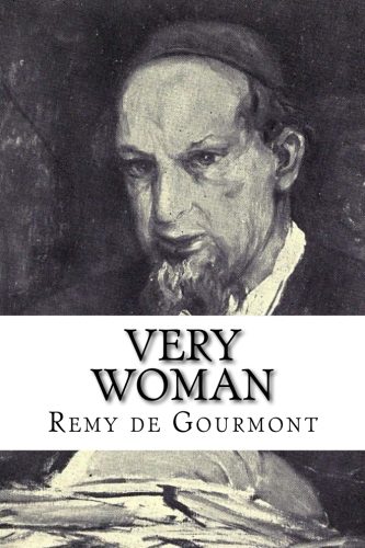 Very Woman by Remy de Gourmont.jpg