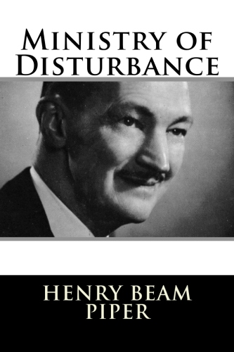 Ministry of Disturbance by Henry Beam Piper.jpg