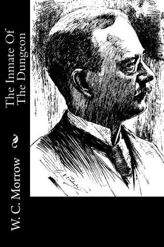 The Inmate Of The Dungeon by W. C. Morrow.jpg