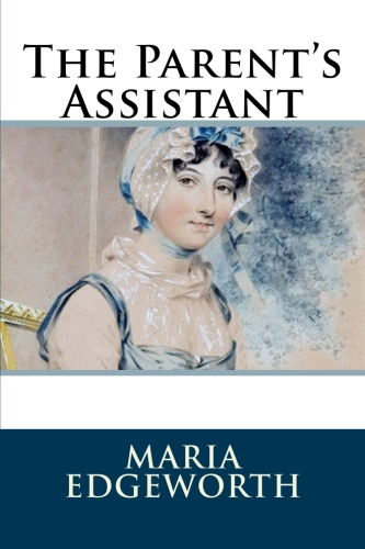The Parent's Assistant by Maria Edgeworth.jpg