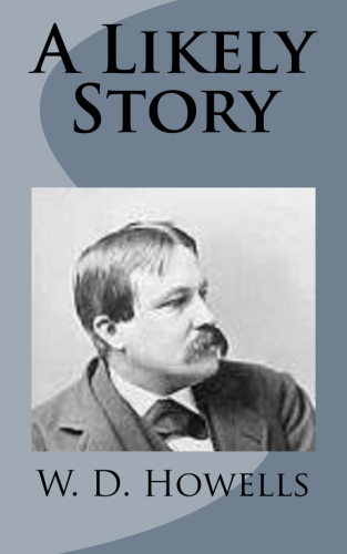 A Likely Story by W. D. Howells.jpg