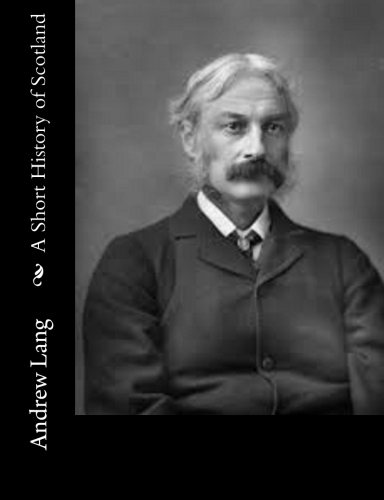 A Short History of Scotland by Andrew Lang.jpg