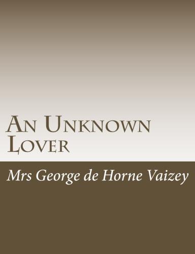 An Unknown Lover by Mrs George de Horne Vaizey.jpg