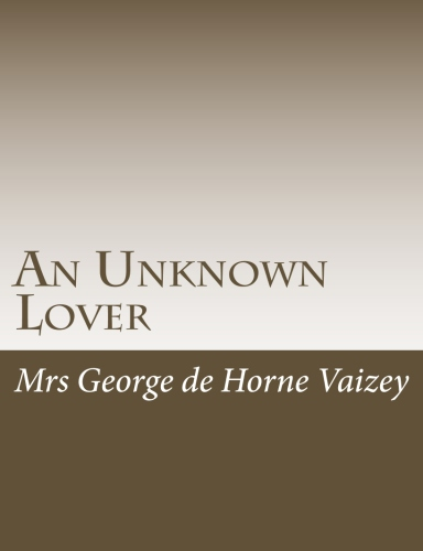 An Unknown Lover by Mrs George de Horne Vaizey.jpg