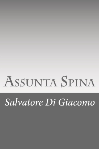 Assunta Spina by Salvatore Di Giacomo.jpg