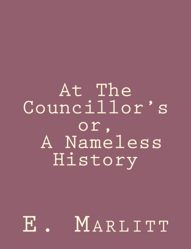 At The Councillor's or, A Nameless History by E. Marlitt.jpg