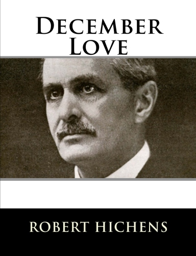 December Love by Robert Hichens.jpg