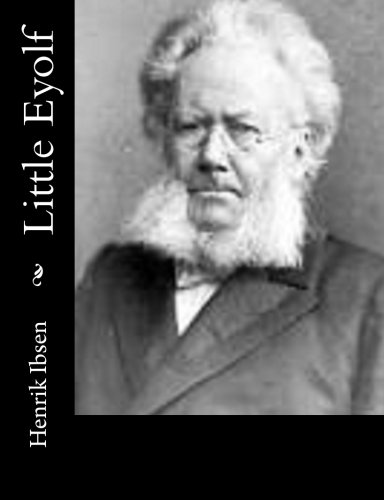 Little Eyolf by Henrik Ibsen.jpg