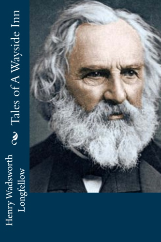 Tales of A Wayside Inn by Henry Wadsworth Longfellow.jpg