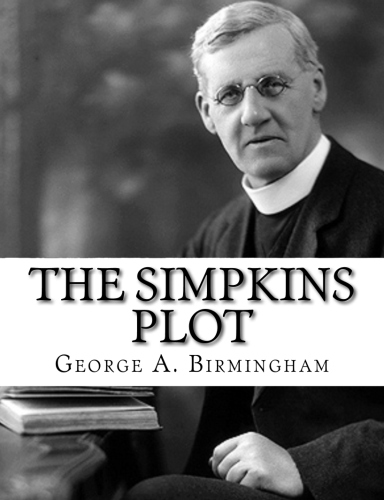 The Simpkins Plot by George A. Birmingham.jpg