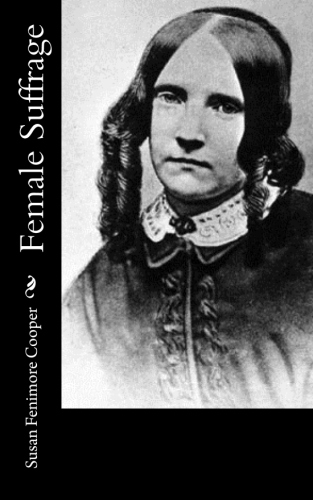 Female Suffrage by Susan Fenimore Cooper.jpg